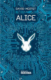 "Couverture du livre ""Alice"" de David Moitet"