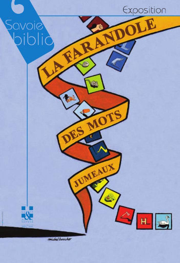 La Farandole des mots jumeaux (N°1)(A) | Boucher, Michel (1955-....)