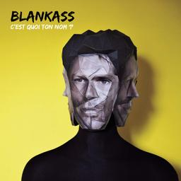 C'est quoi ton nom ? / Blankass | Blankass. Musicien. Ens. voc. & instr.