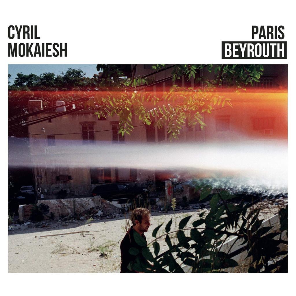 Paris Beyrouth / Cyril Mokaiesh | Mokaiesh, Cyril (1985-....). Compositeur. Comp. & chant