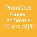 Premières Pages en Savoie, 10 ans déjà !