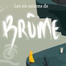 « Les six saisons de Brûme » : quand le jeu vidéo vient en aide aux enfants Dys